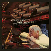 Other Aspects Live at the Royal Festival Hall , Paul Weller