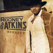 Honesty , Rodney Atkins
