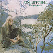For the Roses , Joni Mitchell