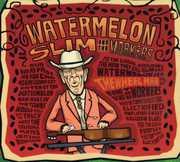 The Wheel Man , Watermelon Slim