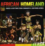 African Homeland: Voices and Rhythms From Zimbabwe and Southern Africa