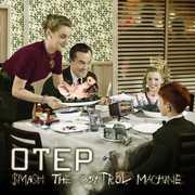 Smash the Control Machine , Otep