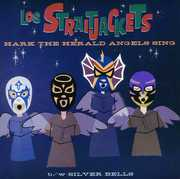 Hark the Herald Angels Sing , Los StraitJackets
