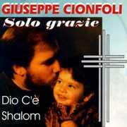 Solo Grazie [Import] , Giuseppe Cionfoli
