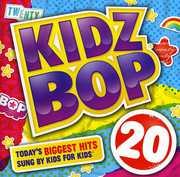 Kidz Bop, Vol. 20 , Kidz Bop Kids