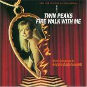 Twin Peaks: Fire Walk With Me (Music From the Motion Picture Soundtrack)