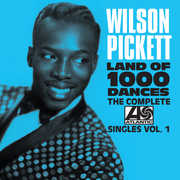 The Complete Atlantic Singles Vol. One , Wilson Pickett