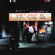 Don't Shoot Me I'm Only The Piano Player , Elton John