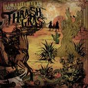 Thrash Grass , The Native Howl
