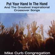 Put Your Hand In The Hand & Greatest Inspirational Crossovers Songs