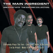 The Greatest Hits , The Main Ingredient
