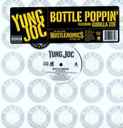 Bottle Poppin' , Yung Joc