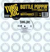 Bottle Poppin' , Yung Joc