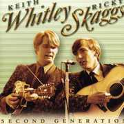 Second Generation Bluegrass , Keith Whitley