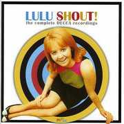 Shout! Complete Decca Recordings [Import] , Lulu