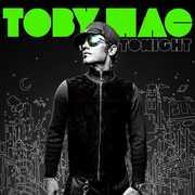 Tonight , tobyMac