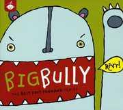 Big Bully: Best Foot Forward Series