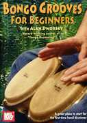 Bongo Grooves for Beginners , Alan Dworsky