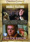 The Golden Dolphin /  Held for Ransom , Scott Wallace