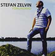 Forundrad [Import] , Stefan Zelvin