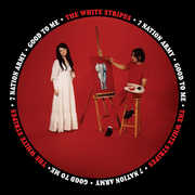 Seven Nation Army /  Good to Me , The White Stripes