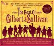 Best Of Gilbert & Sullivan , Gilbert & Sullivan