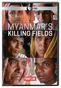 Frontline: Myanmar's Killing Fields