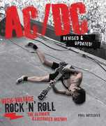 AC/ DC, Revised & Updated: High-Voltage Rock 'n' Roll: The Ultimate Illustrated History