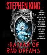 The Bazaar of Bad Dreams: Stories (Unabridged)
