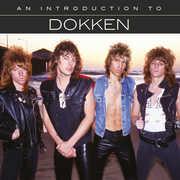 An Introduction To DOKKEN , Dokken