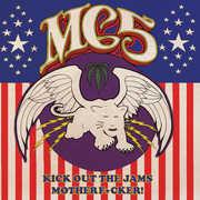 Kick Out The Jams Motherf***er! , MC5