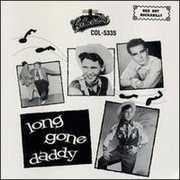 Long Gone Daddy