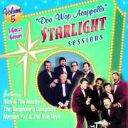 Doo Wop Acappella Starlight Sessions, Vol. 5
