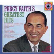 Percy Faith's Greatest Hits , Percy Faith