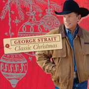 Classic Christmas , George Strait