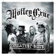 Greatest Hits , Motley Crue