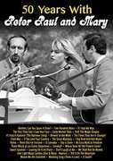 50 Years With Peter, Paul and Mary , Noel Paul Stookey