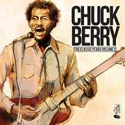 Classic Years Vol 2 [Import] , Chuck Berry