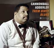 Them Dirty Blues [Import] , Cannonball Adderley