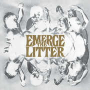 Emerge , The Litter