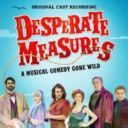 Desperate Measures (Original Cast Recording) , Various