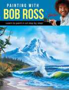 Painting with Bob Ross: Learn to paint in oil step by step!