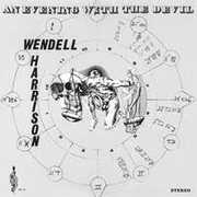An Evening with the Devil , Wendell Harrison