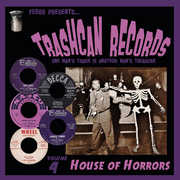 Trashcan Records Volume 4: House of Horrors , Various Artists