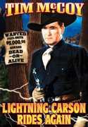 Lightning Carson Rides Again , Tim McCoy