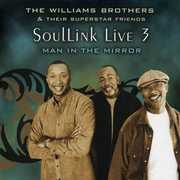 Soullink Live, Vol. 3: Man In The Mirror
