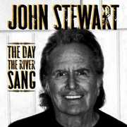 The Day The River Sang , John Stewart