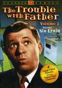 The Trouble With Father: Volumes 1-3 , Dwayne Hickman