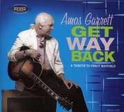 Get Way Back: A Tribute To Percy Mayfield , Amos Garrett