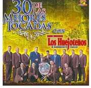 30 de Las Mejores Tocadas , Huejotenos de Badiraguato
